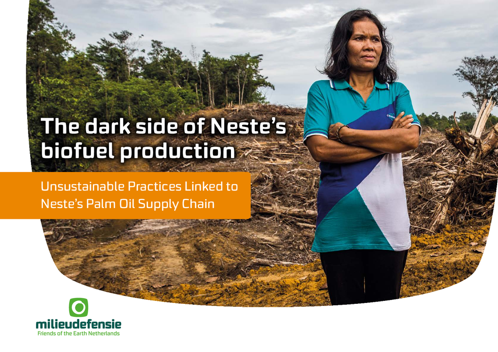 Voorbeeld van de eerste pagina van publicatie 'Rapport: The Dark Side of Neste's Biofuel Production'