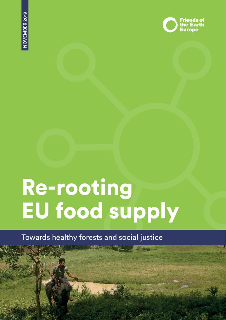 Voorbeeld van de eerste pagina van publicatie 'Het voedselbeleid van de EU op de schop: beter voor mensen en het regenwoud'
