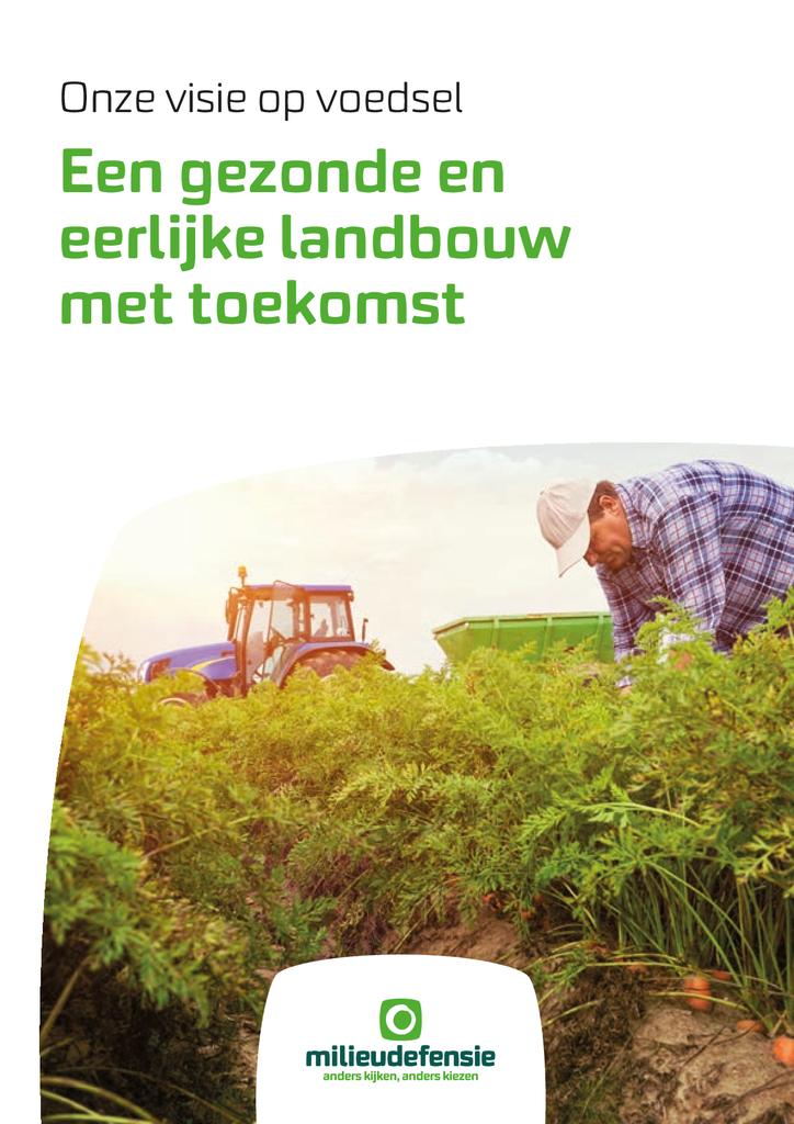 Voorbeeld van de eerste pagina van publicatie 'Een gezonde en eerlijke landbouw met toekomst'