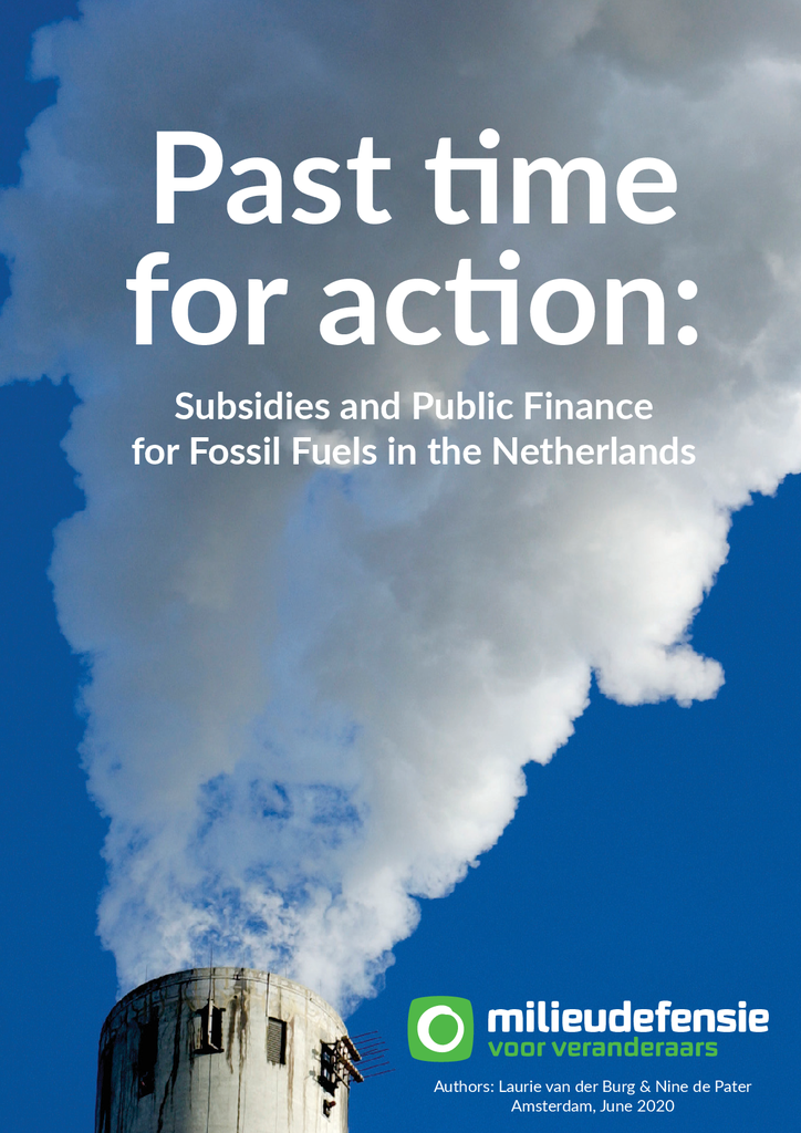 Voorbeeld van de eerste pagina van publicatie 'Past Time For Action: Subsidies and Public Finance for Fossil Fuels in the Netherlands'