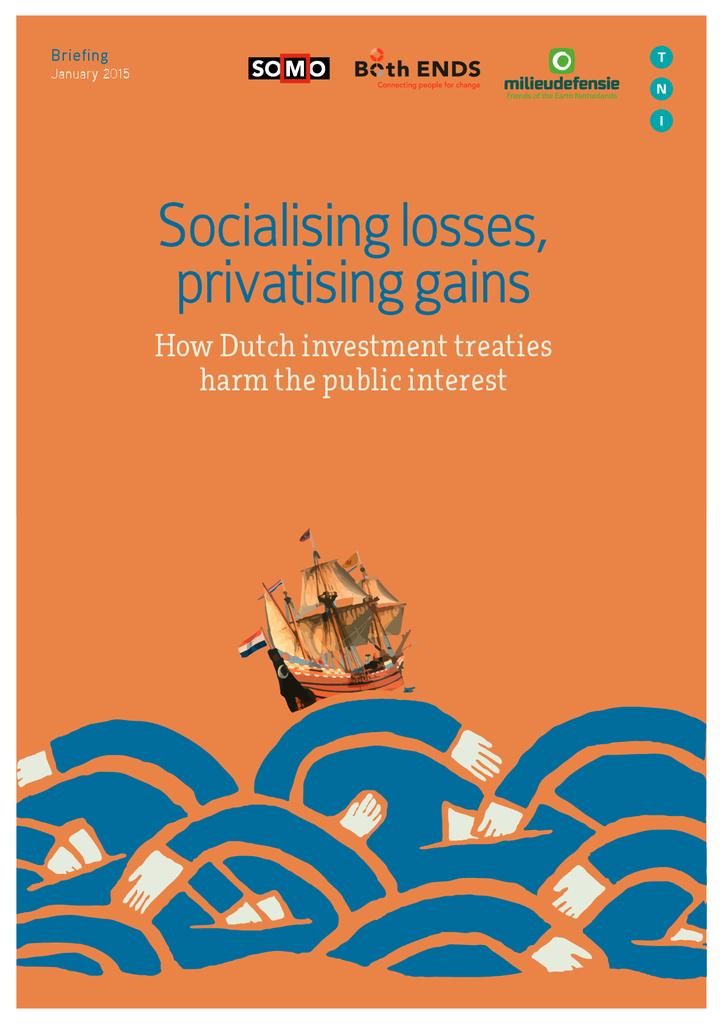 Voorbeeld van de eerste pagina van publicatie 'Rapport: Hoe Nederlandse investeringsverdragen het publieke belang schaden'