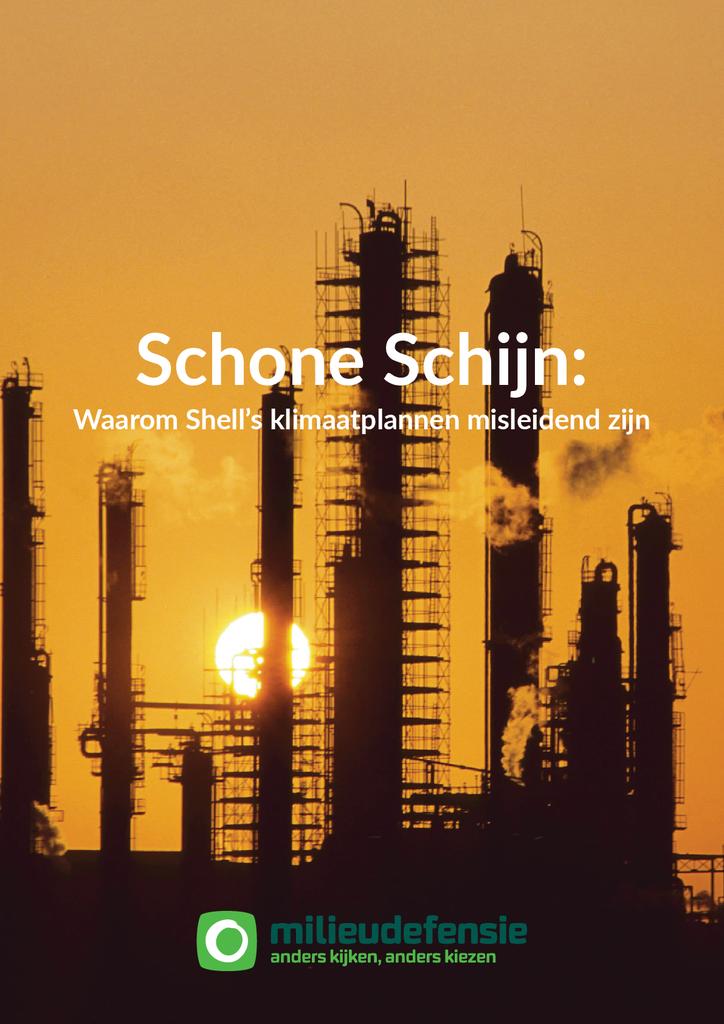 Voorbeeld van de eerste pagina van publicatie 'Schone Schijn:  waarom Shell's klimaatplannen misleidend zijn'